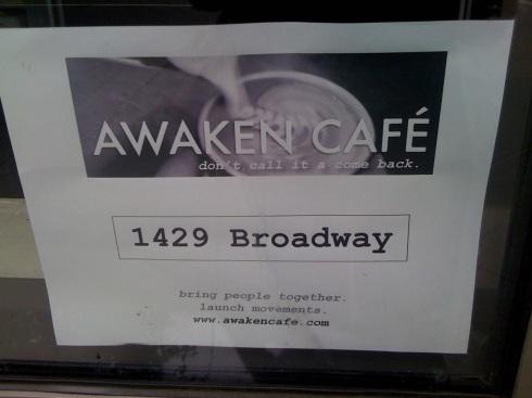 Awaken Cafe 1429 Broadeway